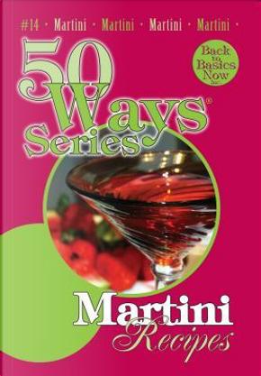 Martini Recipes by Mary Owens