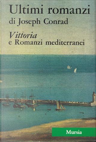 Tutte le opere narrative di Joseph Conrad 4 by Joseph Conrad