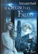 Il segno del falco by Marta Leandra Mandelli