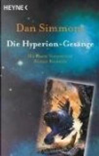 Die Hyperion- Gesänge. by Dan Simmons