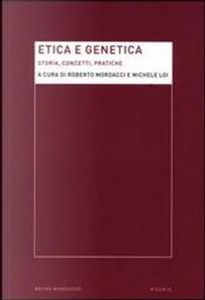 Etica e genetica: storia, concetti e pratiche