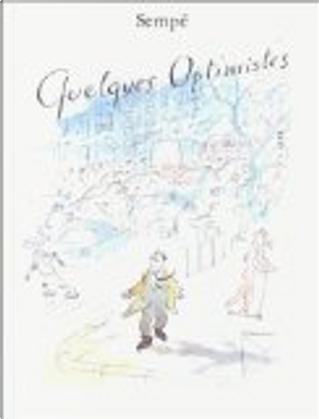 Quelques optimistes by Sempé