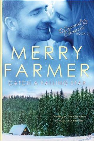 Catch a Falling Star by Merry Farmer