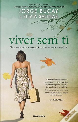 Viver sem Ti by Silvia Salinas, Jorge Bucay