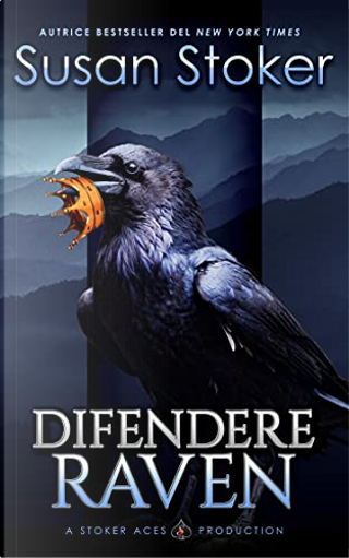 Difendere Raven by Susan Stoker