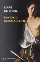 Davide di Gerusalemme by Louis De Wohl