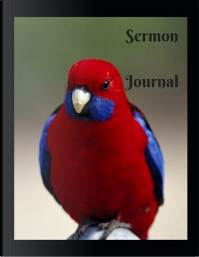 Sermon Journal by Dominica Taylor