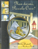 Non dormi piccolo orso? Con DVD by Barbara Firth, Martin Waddell