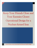 Keep Your Friends Close and Your Enemies Closer by United States Army Command and General Staff College