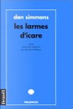 Les Larmes d'Icare by Dan Simmons