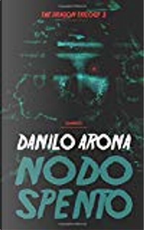 Nodo spento by Danilo Arona