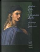 Raphael, Cellini and a Ranaissance Banker