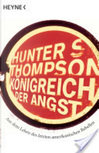 Königreich der Angst by Hunter S. Thompson
