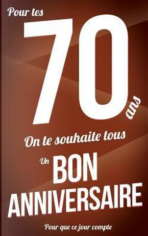 Bon anniversaire - 70 ans by Thibaut Pialat