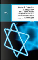 L' industria dell'Olocausto by Norman G. Finkelstein
