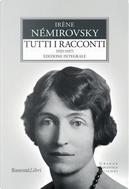 Tutti i racconti by Irène Némirovsky