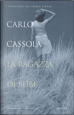 La ragazza di Bube by Carlo Cassola
