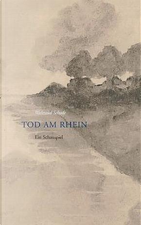 Tod am Rhein by Waltraud Schade