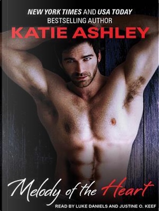 Melody of the Heart by Katie Ashley