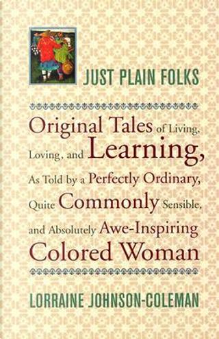 Just Plain Folks by Lorraine Johnson-Coleman