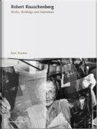 Robert Rauschenberg by Sam Hunter