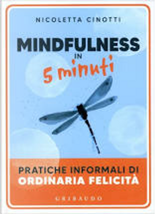 Mindfulness in 5 minuti by Nicoletta Cinotti