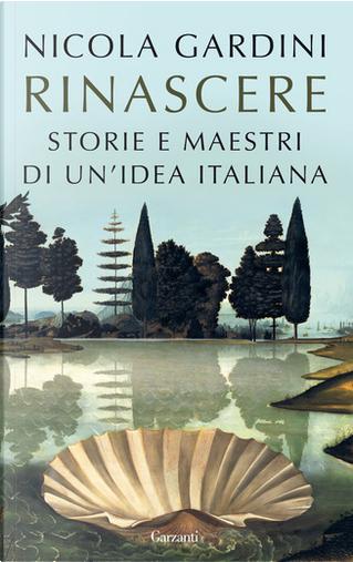Rinascere by Nicola Gardini