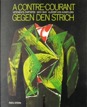 A contre-courante - Gegen den Strich by Radu Stern