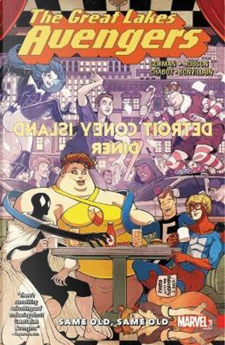 The Great Lakes Avengers 1 by Zac Gorman