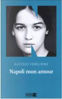 Napoli mon amour by Alessio Forgione