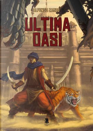 Ultima oasi by Alfonso Zarbo