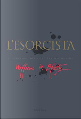 L'esorcista by William Peter Blatty