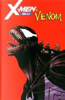X-Men Blu & Venom - Variant Jacopo Camagni by Cullen Bunn