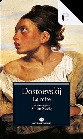 La mite - Il sogno di un uomo ridicolo by Fëdor Mihajlovič Dostoevskij