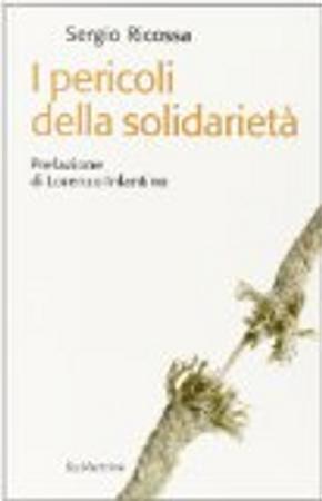 I pericoli della solidarietà by Sergio Ricossa