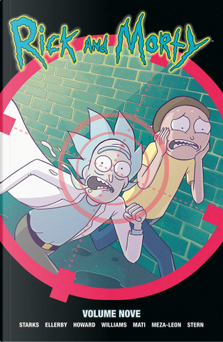 Rick and Morty vol. 9 by Marc Ellerby, Kyle Starks, Tini Howard, Sabrina Mati