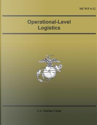 Operational-level Logistics by U.S. Marine Corps