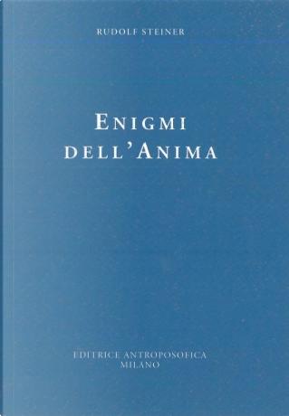 Enigmi dell'anima by Rudolf Steiner
