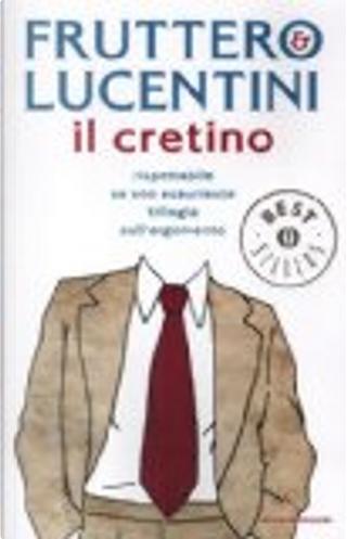Il cretino by Carlo Fruttero, Franco Lucentini