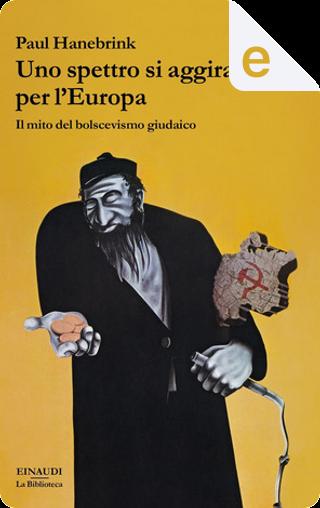 Uno spettro si aggira per l'Europa by Paul Hanebrink