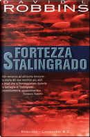 Fortezza Stalingrado by David L. Robbins