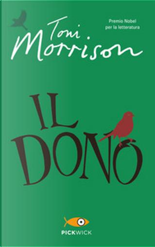 Il dono by Toni Morrison