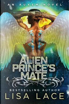 Alien Prince's Mate by Lisa Lace