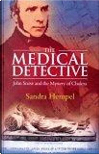 The Medical Detective by Sandra Hempel