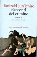 Racconti del crimine - Vol. 2 by Jun'ichirō Tanizaki