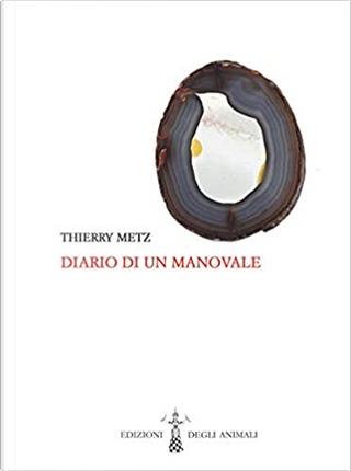 Diario di un manovale by Thierry Metz