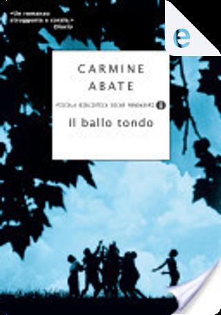 Il ballo tondo by Carmine Abate