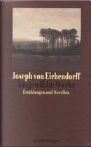 Ausgewählte Werke by Joseph von Eichendorff
