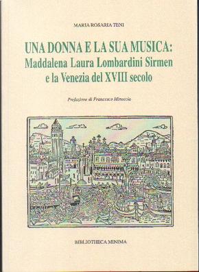 Una donna e la sua musica by Maria Rosaria Teni