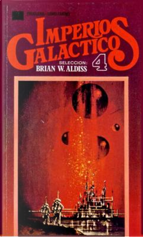 Imperios galácticos 4 by F. L. Wallace, Gardner F. Fox, Harry Harrison, Poul Anderson, Roger Dee